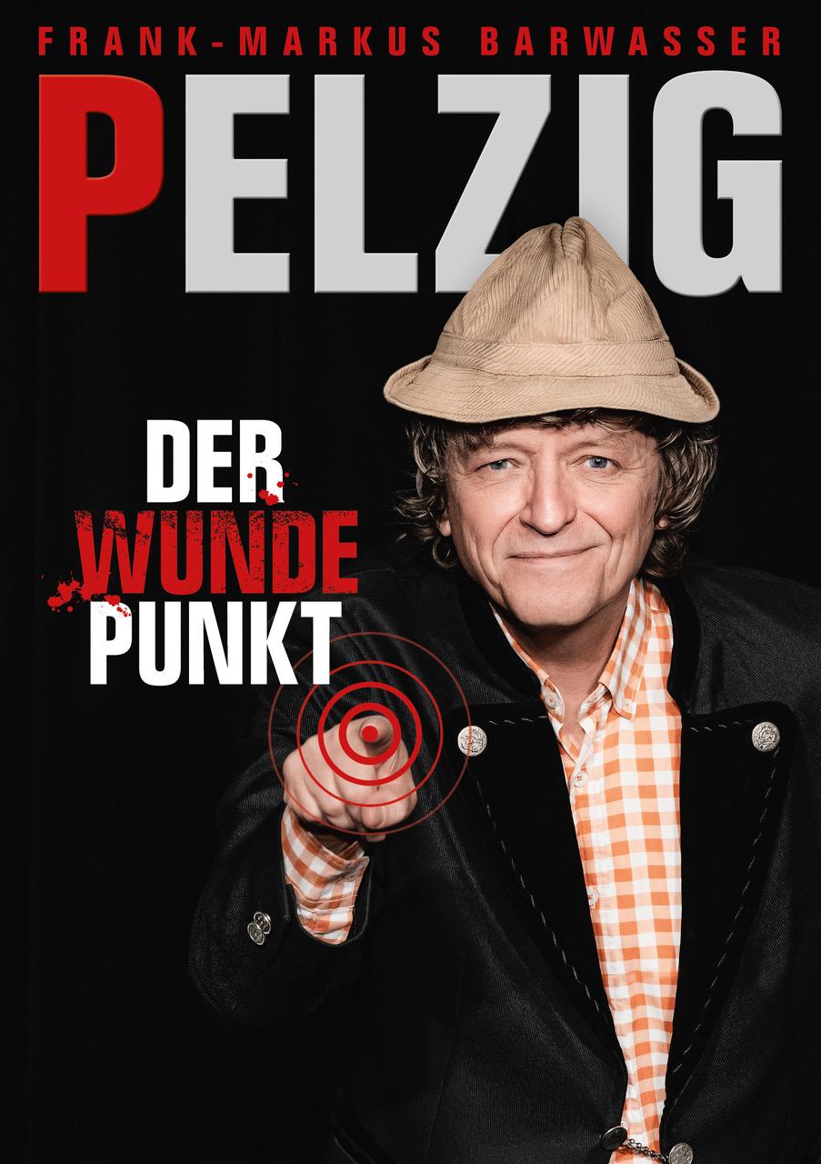 """26. KULTur-Nacht am 18.03.2022 mit Frank Markus Barwasser alias Erwin PELZIG – Das neue Live-Programm """"Der wunde Punkt"""""""